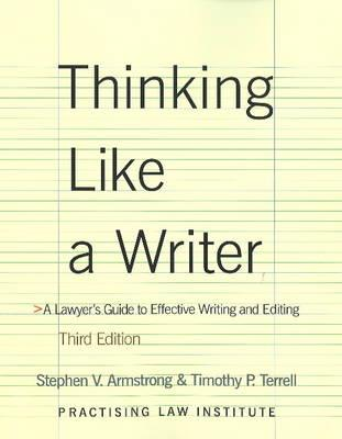 Thinking Like a Writer By Armstrong, Stephen V./ Terrell, Timothy P.